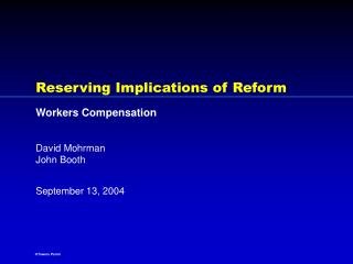 Reserving Implications of Reform