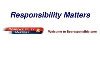 Responsibility Matters