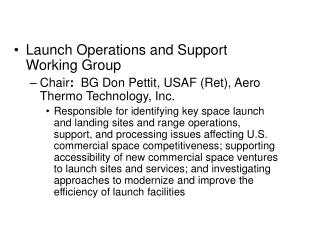 Launch Operations and Support Working Group