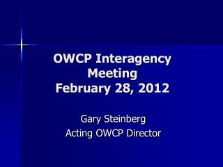 OWCP Interagency Meeting February 28, 2012
