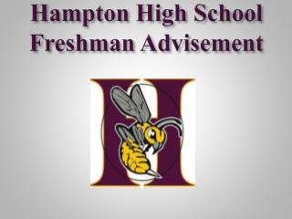 Hampton High School Freshman Advisement