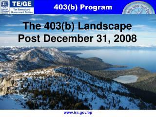 The 403(b) Landscape  Post December 31, 2008