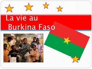 La vie au  Burkina Faso