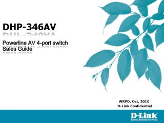 DHP-346AV  Powerline AV 4-port switch Sales Guide
