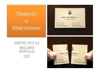 Divorcio o Matrimonio