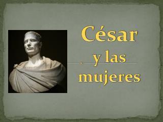 César y las mujeres