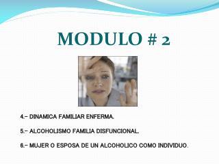 MODULO # 2