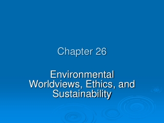 Chapter 2   Environmental Sustainability and Human Values