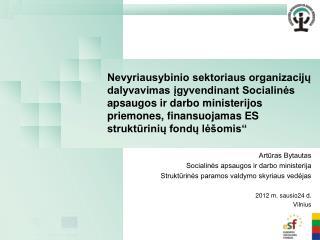 Artūras Bytautas Socialinės apsaugos ir darbo ministerija