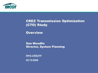 CREZ Transmission Optimization CTO Study  Overview