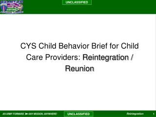 CYS Child Behavior Brief for Child Care Providers:  Reintegration / Reunion