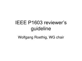 IEEE P1603 reviewer's guideline