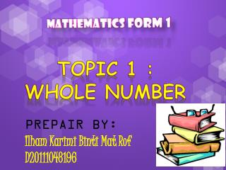 TOPIC 1 : WHOLE NUMBER