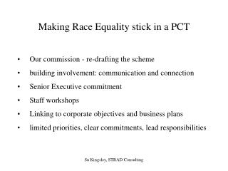 Making Race Equality stick in a PCT