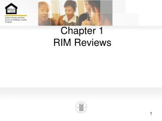 Chapter 1 RIM Reviews