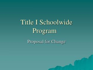 Title I Schoolwide Program