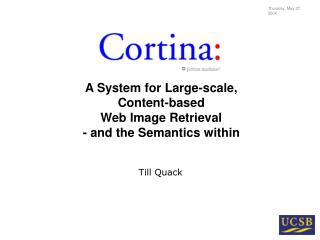 A System for Large-scale,  Content-based  Web Image Retrieval - and the Semantics within