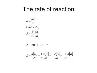 The rate of reaction