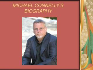 MICHAEL CONNELLY'S BIOGRAPHY