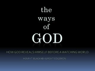 the ways of GOD are