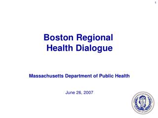 Massachusetts Department of Public Health June 26, 2007