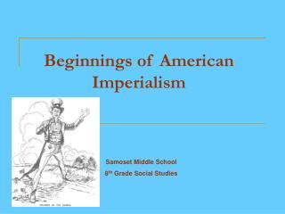 Beginnings of American Imperialism