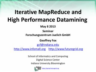 Iterative MapReduce and  High  Performance Datamining