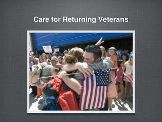 Care for Returning Veterans