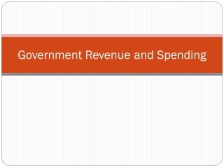 Government Revenue and Spending