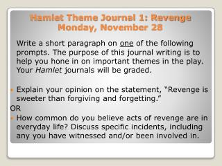 Hamlet Theme Journal 1: Revenge Monday, November 28