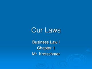 Our Laws