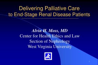 Delivering Palliative Care  to End-Stage Renal Disease Patients