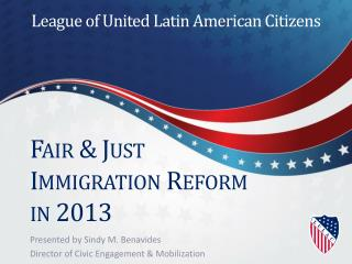 Fair & Just Immigration Reform in 2013