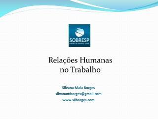 Silvana Maia Borges silvanamborges@gmail silborges