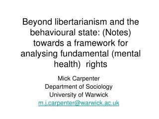 Mick Carpenter  Department of Sociology  University of Warwick m.jrpenter@warwick.ac.uk