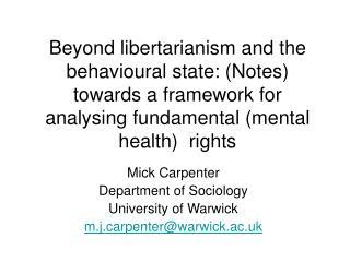 Mick Carpenter  Department of Sociology  University of Warwick m.jrpenter@warwick.ac.uk