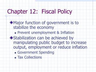 Chapter 12:  Fiscal Policy