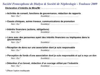 Société Francophone de Dialyse & Société de Néphrologie - Toulouse 2009