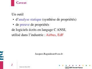 Un outil  d' analyse statique  (synthèse de propriétés) de  preuve  de propriétés