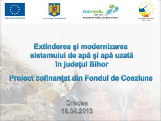 Extinderea şi modernizarea  sistemului de apă şi apă uzată  în judeţul Bihor