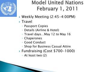 Model United Nations February 1, 2011