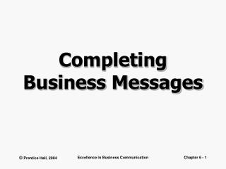 Completing Business Messages