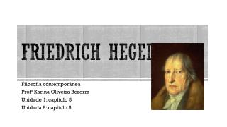 Friedrich  Hegel  1770-1831