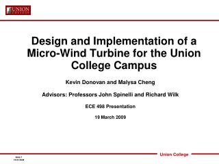 Design and Implementation of a Micro-Wind Turbine for the Union College Campus