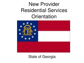 New Provider Residential Services Orientation