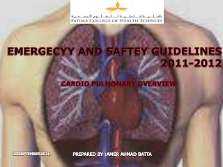 EMERGECYY AND SAFTEY GUIDELINES                   2011-2012