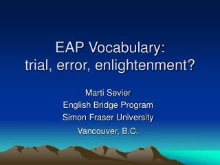 EAP Vocabulary:  trial, error, enlightenment?