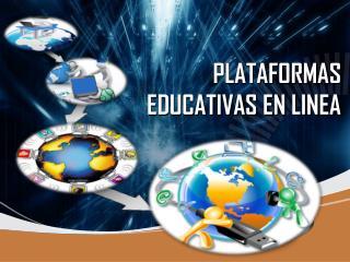 PLATAFORMAS EDUCATIVAS EN LINEA