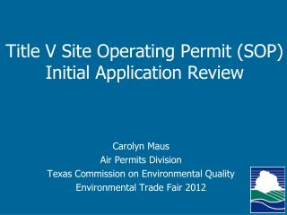 Title V Site Operating Permit (SOP)  Initial Application Review