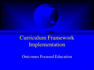 Curriculum Framework Implementation